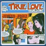 Jilted John, True Love Stories