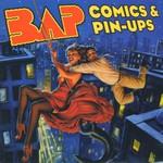 BAP, Comics & Pin-Ups