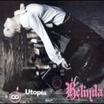 Belinda, Utopia