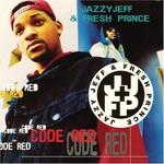 DJ Jazzy Jeff & The Fresh Prince, Code Red