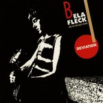 Bela Fleck With The New Grass Revival, Deviation