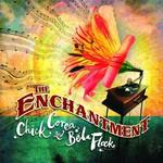 Chick Corea & Bela Fleck, The Enchantment