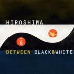 Hiroshima, Between Black & White