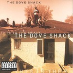 The Dove Shack, This Is the Shack