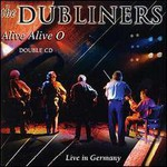 The Dubliners, Alive Alive O