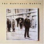 The Dubliners, The Dubliners Dublin