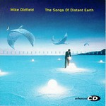 Mike Oldfield, The Songs of Distant Earth