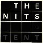 Nits, Tent