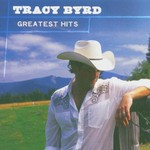 Tracy Byrd, Greatest Hits