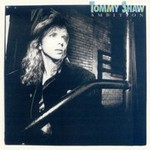 Tommy Shaw, Ambition