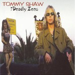 Tommy Shaw, 7 Deadly Zens