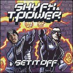 Shy FX & T Power, Set It Off