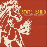 State Radio, Us Against the Crown