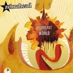 Zebrahead, Broadcast to the World mp3