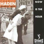 Charlie Haden Quartet West, Now is the Hour