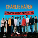 Charlie Haden, Not in Our Name