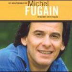 Michel Fugain, Les Indispensables