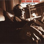 Solomon Burke, Don't Give Up on Me