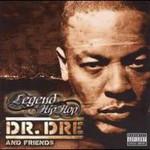 Dr. Dre And Friends, Legend Of Hip Hop