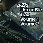Mu-Ziq, Urmur Bile Trax, Volumes 1 & 2
