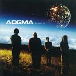 Adema, Planets