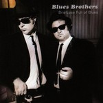 Blues Brothers, Briefcase Full of Blues