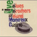 Blues Brothers, Live at Montreux Casino