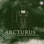 Arcturus, Sideshow Symphonies
