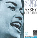 Abbey Lincoln, Abbey Is Blue