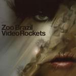 Zoo Brazil, Video Rockets