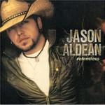Jason Aldean, Relentless