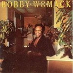 Bobby Womack, Home Is Where Heart Is