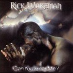 Rick Wakeman, Can You Hear Me?