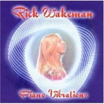 Rick Wakeman, Piano Vibrations