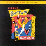 Rick Wakeman, Cirque Surreal