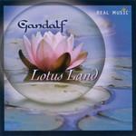 Gandalf, Lotus Land