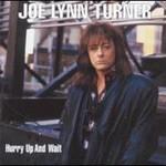 Joe Lynn Turner, Hurry Up And Wait mp3
