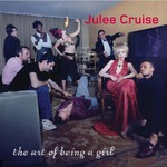 Julee Cruise, The Art of Being a Girl
