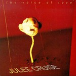 Julee Cruise, The Voice of Love