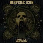 Despised Icon, The Ills of Modern Man