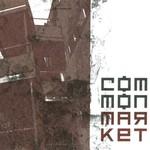 Common Market, Common Market