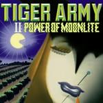 Tiger Army, II: Power of Moonlite
