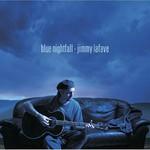 Jimmy LaFave, Blue Nightfall