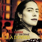 Lila Downs, Una sangre: One Blood