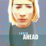 Lunik, Ahead