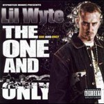 Lil' Wyte, The One and Only