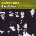 Turbonegro, Ass Cobra