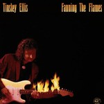 Tinsley Ellis, Fanning the Flames mp3