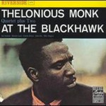 Thelonious Monk Quartet, At The Blackhawk