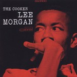 Lee Morgan, The Cooker mp3